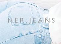 H E R . J E A N S / Fashionable and sustainable denim essentials for her. Along with some other styles to create a great look.