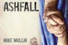 """Ashfall / Awesome information and activities related the the book """"Ashfall"""" by Mike Mullin."""