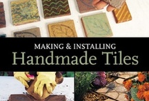 Handmade Tile Making Techniques / by Red Step Studio