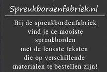 Spreukborden van de spreukbordenfabriek / Originele, leuke of lieve #spreuken en gezegden.   Bezoek www.tegeltjeswijsheid.nl/spreukborden voor alle spreukborden. Ontwerp je eigen tegel of spreukbord. Diverse kleuren en teksten mogelijk. #teksten #quotes