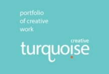 Turquoise Creative - Portfolio / Some of Turquoise Creative's recent creative projects