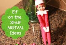 Elf on the Shelf / Tons of Elf on the Shelf ideas and tips.