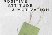 « Positive Attitude & Motivation » / Citations inspirantes & motivantes pour passer des journées plus belles en Freelance