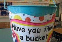 Bucket Filling Ideas