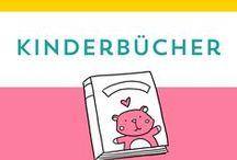 Kinderbücher / Kinderbuch | schöne Kinderbücher | ausgefallene Kinderbücher | Kinderbuch Tipps