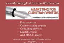 Marketing for Christian Writers / Tips, Tools and Training to help Christian writers promote their words in order to spread His word.