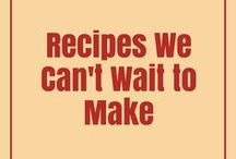 Recipes we can't wait to make