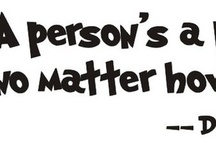 A Person is a Person No Matter How Small