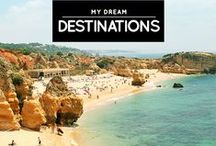 » Dream Destinations / My dream destinations that will no longer be 'dreams' one by one!