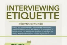 Interview Etiquette / How to ace every kind of interview for any job in any field.