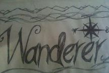 Wander and Explore / Wander and Explore the beauty of thy Earth.
