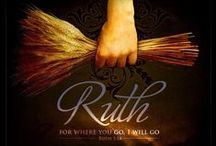 Ruth / Scriptures from the book of Ruth