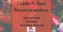 Childbirth Book Recommendations / Literary recommendations for empowered pregnancy, birth, and postpartum.