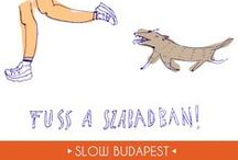 Slow Budapest graphics / We've asked freelance graphic designers to draw their favourite slow activity and help us build the slow revolution. Get inspired with us!