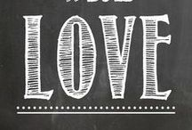 Chalkboard Love / by Lisa Sheldon