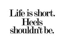 HEELS! / I've been wearing heels since the age of 12. Why wear anything else?  / by Gigi Nilges