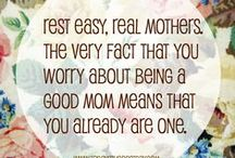 Mommy Inspiration / #Quotes of #inspiration for mommies because hey, we need it sometimes.