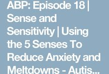 """Sense & Sensitivity / So many kids (and adults) have """"Sensory issues"""".  In autism spectrum folks it's a huge issue.  But it's also an issue for lots of others who don't have autism."""