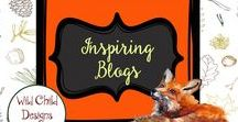 Inspiring Blogs with Wild Child Designs / Inspiring & informative blog posts for educators