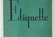 Etiquette Please / Vintage Etiquette books written by Emily Post and others! Shop for vintage kitchenware, cookbooks and etiquette books at Vintage Grace | shopvintagegrace.com