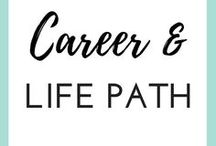 CAREER & LIFE PATH / Lost and confused about where your life is going? Here are some real and raw pieces of advice that can help you along in your personal and professional life, from career tips to finding your lifepath and sticking to it.