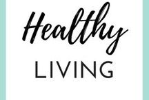 HEALTHY LIVING / Healthy living tips and tricks. Healthy recipes ideas, meal planning and delicious food for mindful eaters.