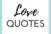 """LOVE QUOTES / This board is for all those """"aww"""" moments that you just can't put into words. Love quotes, dating & relationship sayings and quotes about being in love. Just a collection of words to describe your crushes, your love life and your relationship status."""