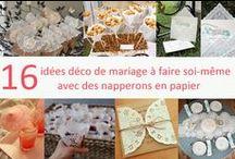 Déco mariage avec napperons papier / Découvrez plein d'idées déco faciles à réaliser avec des napperons en papier. Idéal pour un effet dentelle ou vintage !