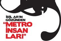 """İdil Ar'ın gözünden """"Metro İnsanları"""""""