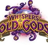 Hearthstone : Les Murmures des Dieux très anciens (Whispers of the Old Gods)