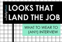 Ace the Interview / Tips on how to act and look so you can ace the interview and get the job!