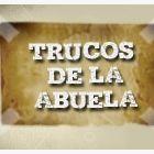 TRUCOS DE LA  ABUELA / TRUCOS DE LA ABUELA