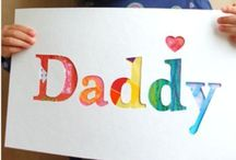 Fathers Day / by Alexa Daily