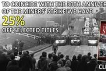 The Miners' Strike 1984/85 / A selection of material relating to the Miners' Strike of 1984/85, as part of the 30th anniversary commemorations