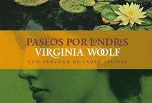 Paseos por Londres, Virginia Woolf / Londres a través de la mirada literaria de Virginia Woolf. Una serie de textos que tienen como protagonista la ciudad en la que la escritora de Bloomsbury vivió y que  inspiró muchos de sus más famosos relatos. http://lalineadelhorizonte.com/coleccion-viajes-literarios/82-paseos-por-londres.html
