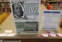 Money Smart Week 2016 / Money Smart Week Take-It Tables  April 23-30 2016 The purpose: to disseminate financial literacy materials to patrons