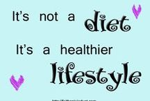 Health & Fitness / Encouragement for getting healthy.