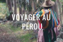 Pérou Voyage / Voyager au Pérou : photos, itinéraires, récits et conseils ; que ce soit pour le nord du pays, avec ses plages, déserts, mangroves, montagnes et forêt tropicale, de Tumbes à Trujillo... ou pour le sud plus connu, avec Nazca, Cuzco, le Machu Picchu, Arequipa, Titicaca...