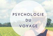 Psychologie du voyage / Psychologie du voyage : parce que le voyage implique bien plus qu'un mouvement physique ! Quels impacts sur notre mental : nos émotions, notre confiance en nous, notre vision du monde, notre rapport aux autres...  Et si le voyage était bon pour notre développement personnel ? Et si voyager était la plus merveilleuse des thérapies ?