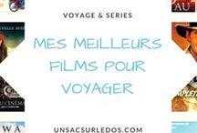 Films et voyage / Voyage et films : voyager sur les traces de lieux de tournage de ses films et séries préférées... ou poursuivre le voyage depuis son canapé à travers de belles histoires au quatre coins de la galaxie !