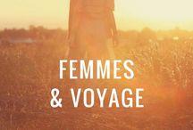 Femme voyage / Voyager au féminin : conseils, retours d'expérience et inspirations pour vous donner le goût de vous lancer dans l'aventure ! Femmes en voyage ✈️