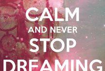 dream / as I dream, it happens ;)