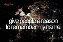 Before I die .. / My Bucket List
