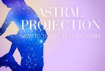 ★ Astral Projection ★ / Out Of Body Experiences