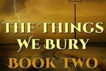 The Things We Bury (Book 2)