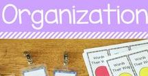 Classroom Organization / Ideas, tips, and tricks for classroom organization