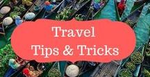 Travel tips and tricks / Travel tips | Travel tricks | How to travel