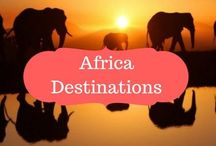Africa Destinations / Tips & tricks Africa | do's and don't when traveling to Africa | African destinations