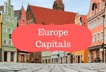 Europe Capitals / European Capitals | What not to miss when visiting one of the European Capitals | Travel Guides for European Capitals