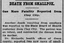 Indiana Smallpox Epidemic 1900 / Early in 1900, a smallpox epidemic began near Clay City, Indiana.